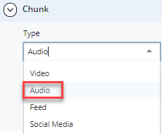 audio chunk type in drop-down menu